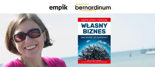 """[Spotkanie autorskie] Empik, 20.06.2016 – premiera mojej książki """"Własny biznes"""""""