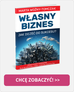 Własny Biznes. Jak dojść do Sukcesu?